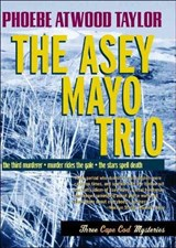 The Asey Mayo Trio | Phoebe Atwood Taylor |