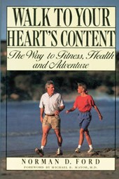 Walk to Your Heart's Content