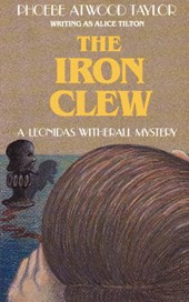 The Iron Clew - A Leonidas Witherall mystery