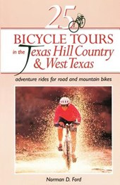 25 Bicycle Tours in the Texas Hill Country and West Texas - Adventure Rides for Road and Mountain  Bikes