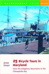 25 Bicycle Tours in Maryland - From the Allegheny Mountains to the Chesapeake Bay