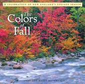 The Colors of Fall - A Celebration of New England's Foliage Season | Jerry Monkman |