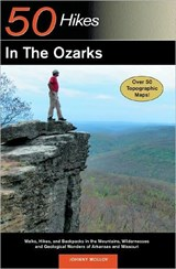 Explorer's Guide 50 Hikes in the Ozarks | Johnny Molloy |