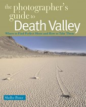 The Photographer's Guide to Death Valley