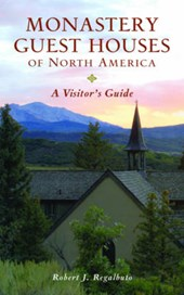 Monastery Guest Houses of North America