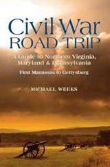 Civil War Road Trip | Michael Weeks |