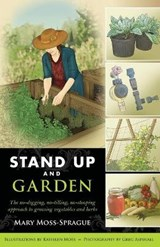 Stand Up and Garden | Mary Moss-sprague |