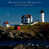 Maine Coast Memories | David Middleton |