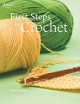 First Steps in Crochet | Mary Thomas |