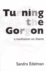 Turning the Gorgon Meditation | Sandra Edelman |