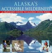 Alaska's Accessible Wilderness