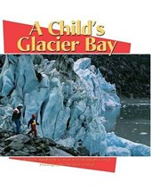 A Child's Glacier Bay |  |