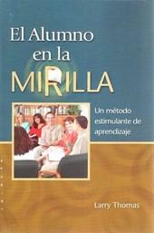 El Alumno En La Mirilla