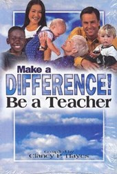 Make a Difference! Be a Teacher Student Guide