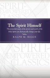 The Spirit Himself | Ralph M. Riggs |