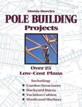 Monte Burch's Pole Building Projects | Monte Burch |
