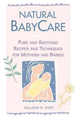 Natural Babycare | Colleen K. Dodt |
