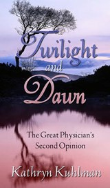 Twilight and Dawn | Kathryn Kuhlman |
