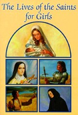Lives of the Saints for Girls | Louis M. Savary |