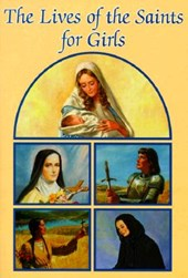 Lives of the Saints for Girls |  |
