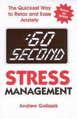 60 Second Stress Management | Andrew Goliszek |