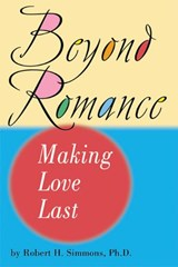 Beyond Romance | Robert H. Simmons |