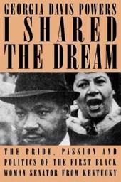 I Shared the Dream