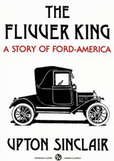 The Flivver King | Upton Sinclair |