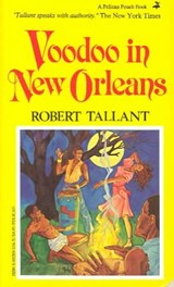 Voodoo in New Orleans | Robert Tallant |