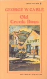 Old Creole Days | George Cable |