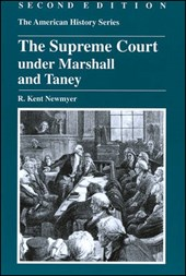 The Supreme Court under Marshall and Taney