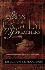 The World's Greatest Preachers | Ray Comfort |