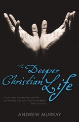 The Deeper Christian Life | Andrew Murray |
