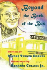 Beyond the Back of the Bus | Sandra Turner-Barnes |