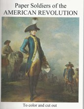 Paper Soldiers of the American Revolution | Zlahcin |