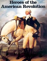 Heroes of the American Revolution | David Brownell |