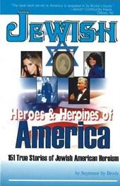 Jewish Heroes & Heroines of Am