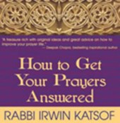 How to Get Your Prayers Answer