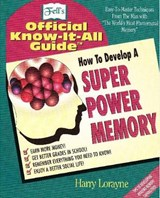 How to Develop a Super Power Memory | Harry Lorayne & Walter Brown Gibson |