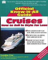 Fell's Official Know-It-All Guide, Cruises | Georgina Cruz |
