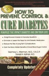 How to Prevent, Control & Cure Diabetes