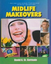 Midlife Makeovers | David A. St Germain |
