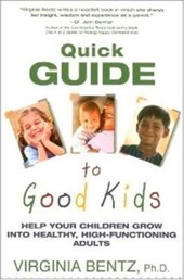 Quick Guide to Good Kids