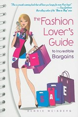 The Fashion Lover's Guide to Incredible Bargains | Debbie Weisberg |