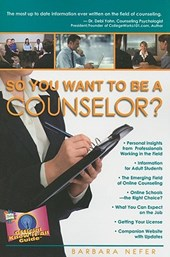 So You Want to Be a Counselor? | Psy D. Barbara Neferpsy D. |