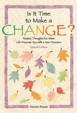 Is It Time to Make a Change? | Deanna Beisser |
