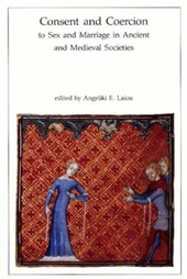 Consent & Coercion to Sex & Marriage in Ancient & Medieval Societies (Paper) |  |