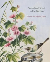 Sound and Scent in the Garden | D. Fairchild Ruggles |