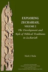 Exploring Zechariah | Mark J. Boda |