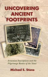Uncovering Ancient Footprints | Michael E. Stone |